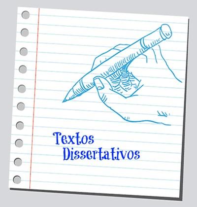 Os textos dissertativos são norteados pelo caráter argumentativo da linguagem