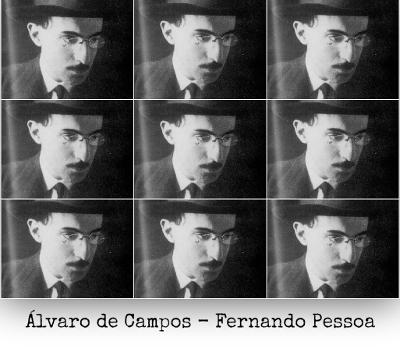 Álvaro de Campos é um dos heterônimos de Fernando Pessoa e foi tido pelo próprio Pessoa como seu alter ego