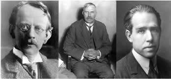 Joseph John Thomson, Ernest Rutherford e Niels Bohr