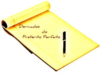 A formação dos tempos derivados do pretérito perfeito do indicativo se encontra relacionada a critérios específicos