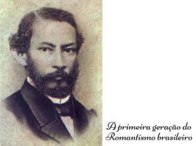 Gonçalves Dias foi o principal poeta da primeira geração do Romantismo brasileiro