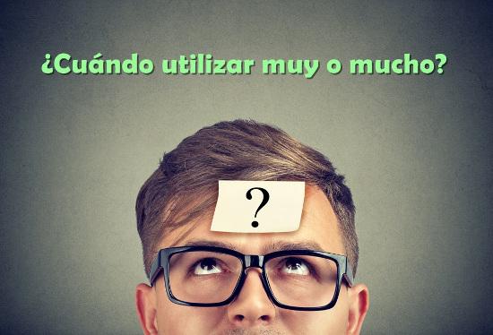 """Para o nosso """"muito"""" em português, em espanhol, é utilizado muy ou mucho"""