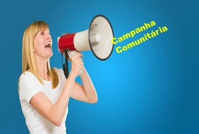 A finalidade da campanha comunitária é a de persuadir acerca de um determinado comportamento