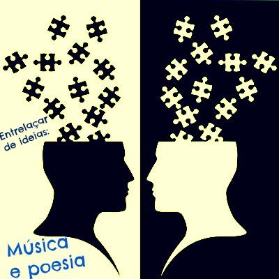 A intertextualidade também se manifesta entre a música e a poesia