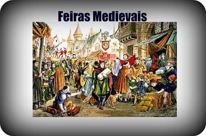 As feiras medievais eram verdadeiros locais de encontro de diferentes culturas