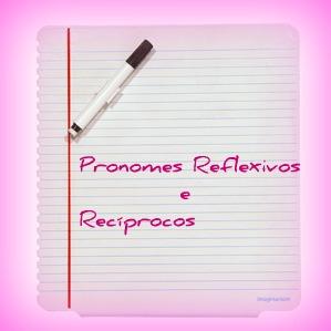 Os pronomes reflexivos indicam que a ação do sujeito reflete nele mesmo, e os pronomes recíprocos indicam uma ação mútua entre os sujeitos