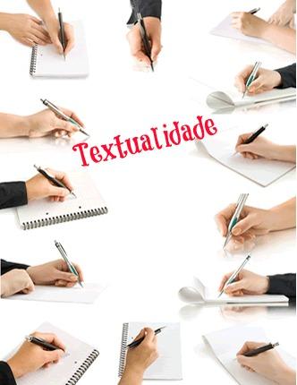 Consideram-se como fator de textualidade todos os princípios a que deve atender uma dada circunstância comunicativa