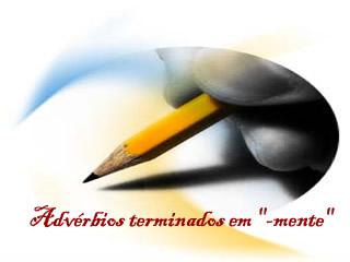 """Os advérbios terminados em """"-mente"""""""