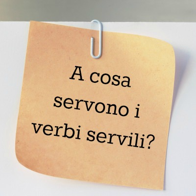 A cosa servono i verbi servili?