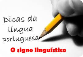 O signo linguístico constitui-se de dois elementos básicos: o significante e o significado