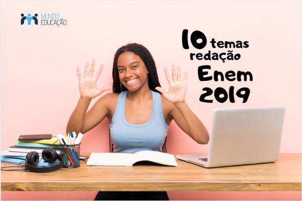 Especialistas sugerem 10 prováveis temas que podem ser cobrados na redação do Enem 2019