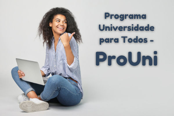 ProUni é o maior programa de bolsas de estudo do Brasil