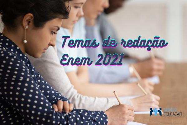 Temas redação para o Enem 2021