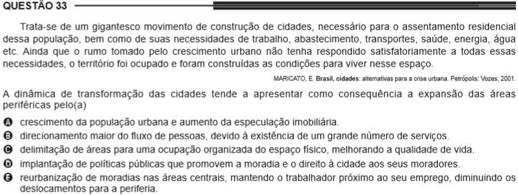 Exemplo 01: pergunta sobre as características do processo de urbanização no Enem 2013