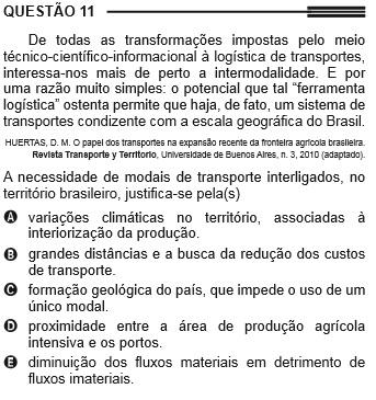 Em 2013, houve uma questão sobre os transportes no Brasil