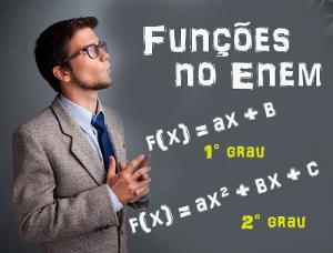 Prepare-se para o Enem e retire suas dúvidas sobre funções do 1° e 2° grau